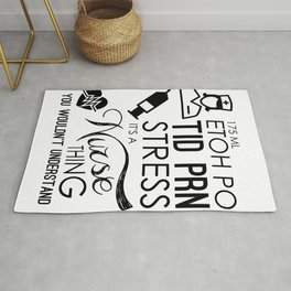 Nursing Stress It's A Nurse Thing You Wouldn't Understand Medical Professional Rug