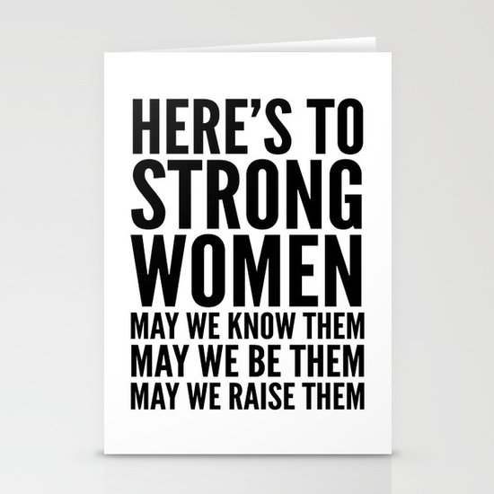 Here's to Strong Women by creativeangel