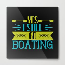 Boating - Fun On The Water - 49 Metal Print