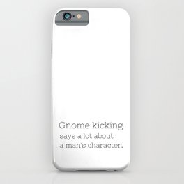 Gnome kicking - GG Collection iPhone Case