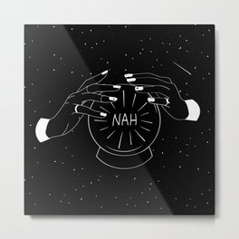 Nah future - crystal ball Metal Print