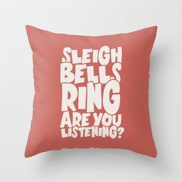 Sleigh Bells Ring Throw Pillow