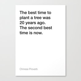 Chinese Proverb about planting a tree [White Edition] Canvas Print