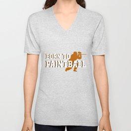 Born To Paintball Gun Marker Paintball Player Gift Unisex V-Neck