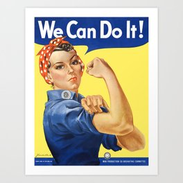 We Can Do It - Rosie the Riveter Poster Kunstdrucke