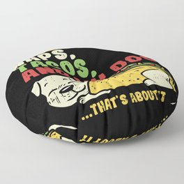 Tacos gifts I dog food naps lunch meal Floor Pillow