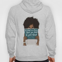 A Book Is A Dream That You Hold In Your Hand | African American Hoody
