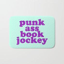PUNK ASS BOOK JOCKEY Bath Mat
