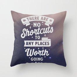No Shortcuts Throw Pillow