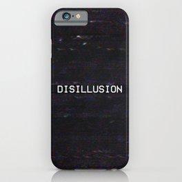 DISILLUSION iPhone Case
