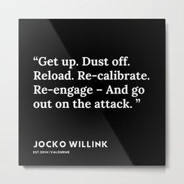 16  | Jocko Willink Quotes | 191106 Metal Print