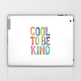 Cool to Be Kind Laptop & iPad Skin