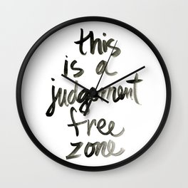Judgement Free Zone Wall Clock
