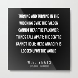 75    |200418| W.B. Yeats Quotes| W.B. Yeats Poems Metal Print