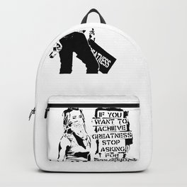 Banksy, If You Want To Achieve Greatness, Stop Asking For Permission, Artwork, Tshirts, Prints, Post Backpack