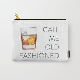 Call Me Old Fashioned Carry-All Pouch