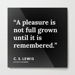 74     | 191121 | C. S. Lewis Quotes Metal Print