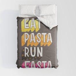 Eat Pasta typography Comforters