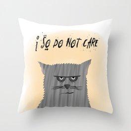 So do not care Throw Pillow