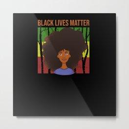 Black Lives Matter MOVEMENT Human Rights Metal Print