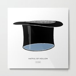 Hatful of Hollow Metal Print