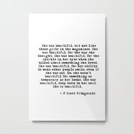 She was beautiful - Fitzgerald quote Metal Print
