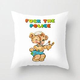FUCK THE POLICE  Throw Pillow