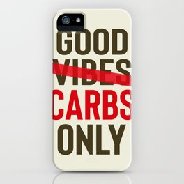 Good carbs only, positive vibes, food quote, funny sentence, pasta, restaurant wall art, retro Pub iPhone Case