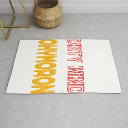 Having dirty mind makes ordinary conversations much more interesting. Clean it with Oxymoron Rug