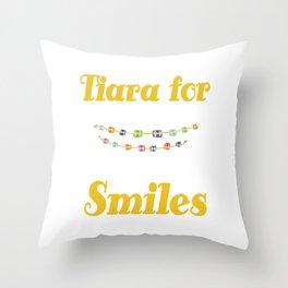 Tiara for smiles braces brace girls girl mother gift tee Throw Pillow
