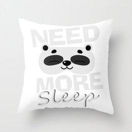 Need More Sleep Sleeping Panda Bear Throw Pillow