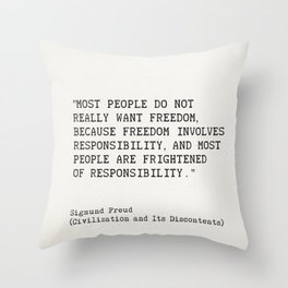 """Most people do not really want freedom..."" Sigmund Freud Throw Pillow"
