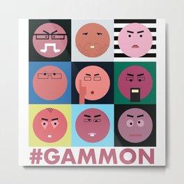 #GAMMON - HASHTAG GAMMON Metal Print