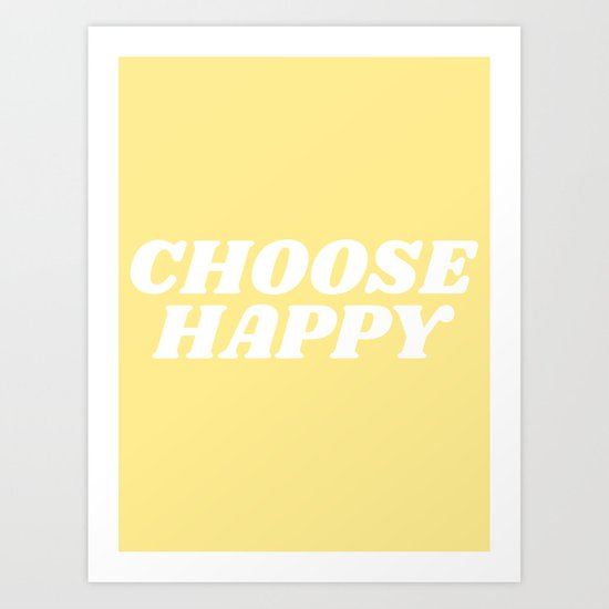 choose happy by typeangel