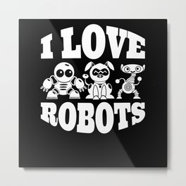 Robot Machine Technology Gift Metal Print