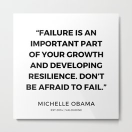 13   | 191112 |  Michelle Obama Quotes Metal Print