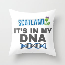 Scotland It's In My DNA Scottish Heritage Gift Throw Pillow