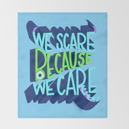 """""""Monsters, Inc. - We Scare Because We Care"""" by Peggy Dean Throw Blanket"""