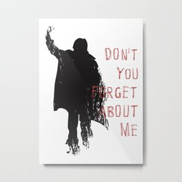 Don't Forget About Me, 1985. Artwork for Wall Art, Prints, Posters, Tshirts, Men, Youth, Women Metal Print