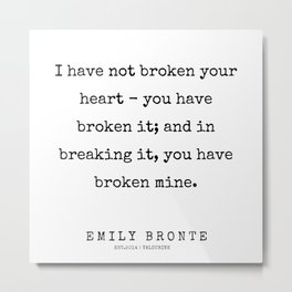 7   | 200211 | Emily Bronte Quotes | Metal Print
