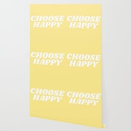 choose happy Wallpaper