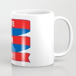 Vote or Die Coffee Mug
