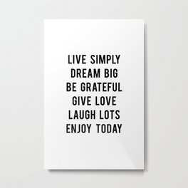 Live simply quote Metal Print
