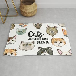 CATS ARE BETTER THAN PEOPLE Rug