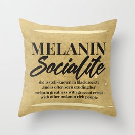 MELANIN SOCIALITE Throw Pillow
