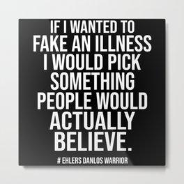 Ehlers Danlos Syndrome Awareness Metal Print