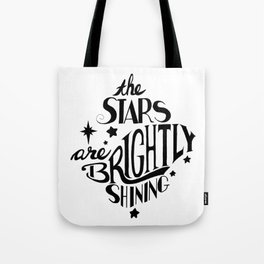 The Stars are Brightly Shining Tote Bag