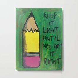 Keep it Light Metal Print