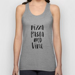 Pizza Pasta and Vino black and white typography poster black-white design home decor kitchen wall Unisex Tank Top