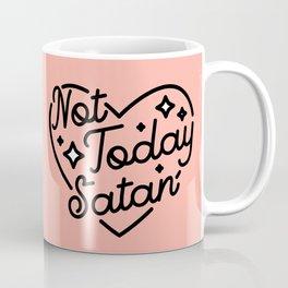 not today satan I Kaffeebecher